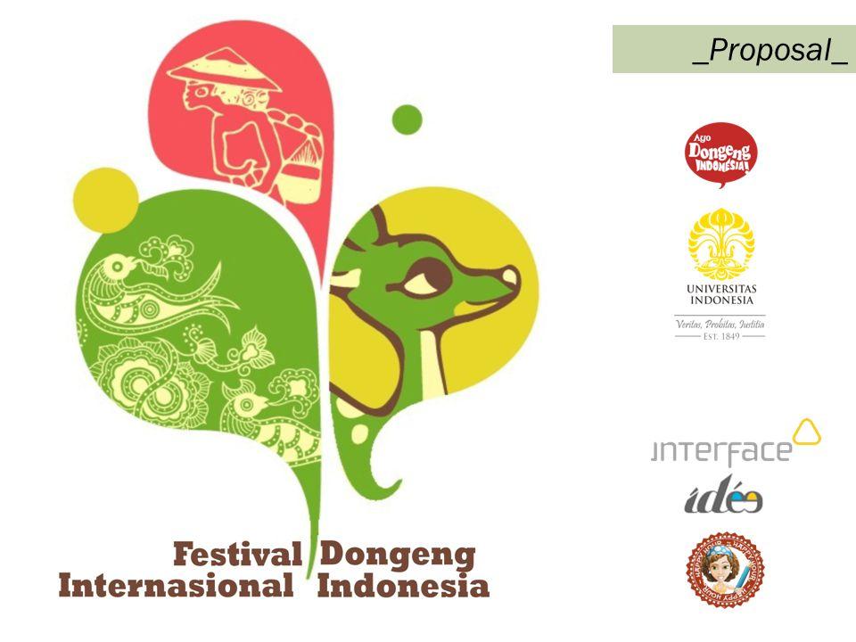 Tujuan Festival Dongeng: TUJUAN UTAMA Sebagai bentuk kreatifitas yang unik, dongeng adalah juga sebuah cara untuk melestarikan dan mempertahankan keberadaan budaya dan tradisi Indonesia.