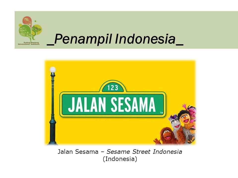 Jalan Sesama – Sesame Street Indonesia (Indonesia) _Penampil Indonesia_