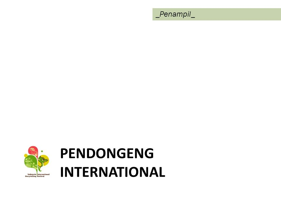 PENDONGENG INTERNATIONAL _Penampil_