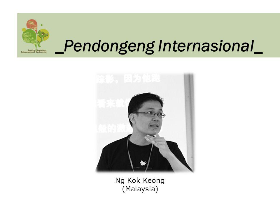 Ng Kok Keong (Malaysia) _Pendongeng Internasional_