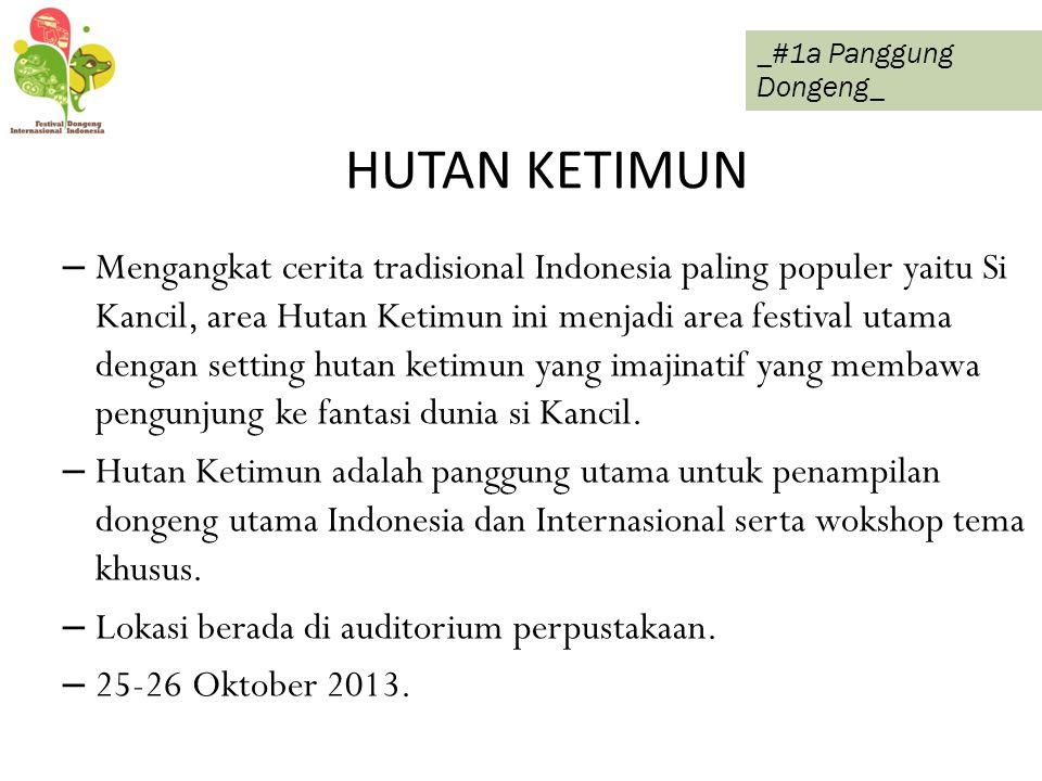 HUTAN KETIMUN – Mengangkat cerita tradisional Indonesia paling populer yaitu Si Kancil, area Hutan Ketimun ini menjadi area festival utama dengan sett