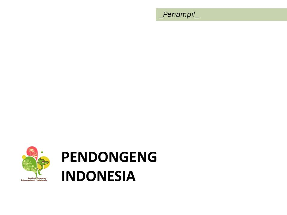 PANGGUNG DONGENG – Pertunjukkan mendongeng di 4 area (1 untuk anak usia dibawah 6 tahun).