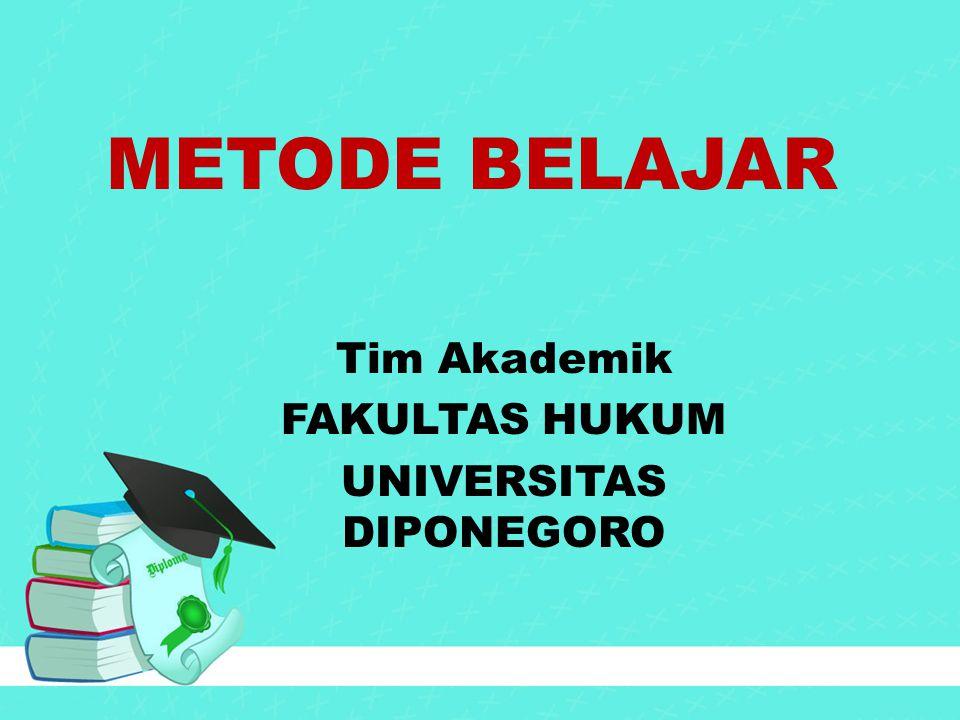 Metode Belajar Tim Akademik Fakultas Hukum Universitas Diponegoro