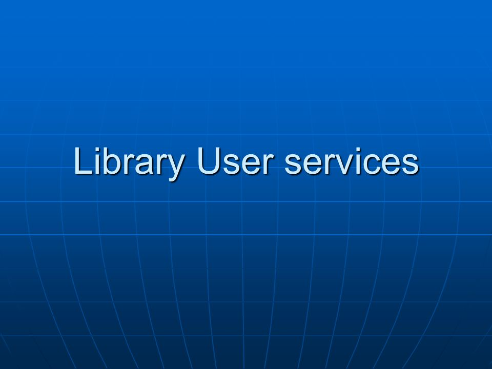 Library User services