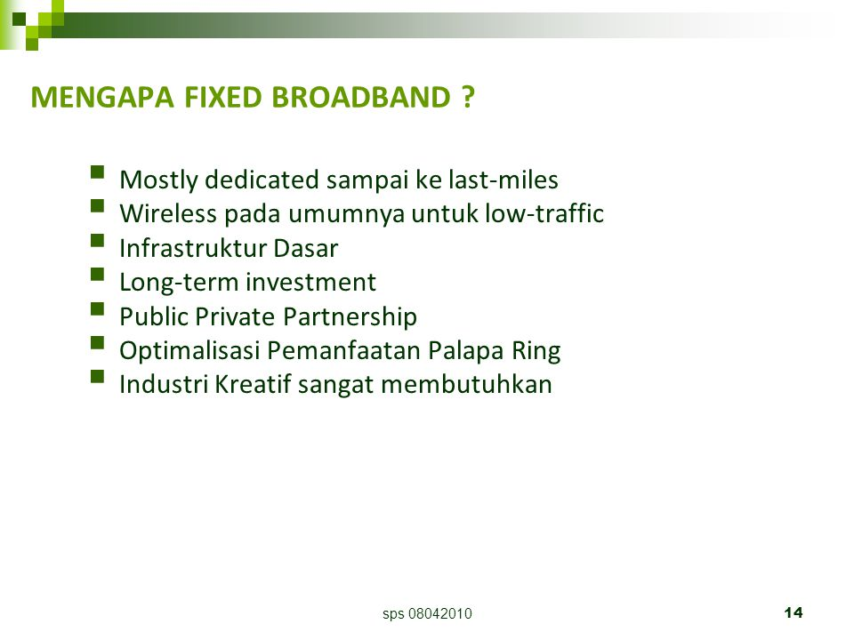 sps 0804201014 MENGAPA FIXED BROADBAND .