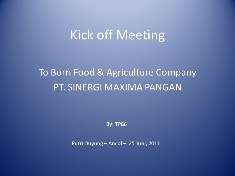 Kick off Meeting To Born Food & Agriculture Company PT.