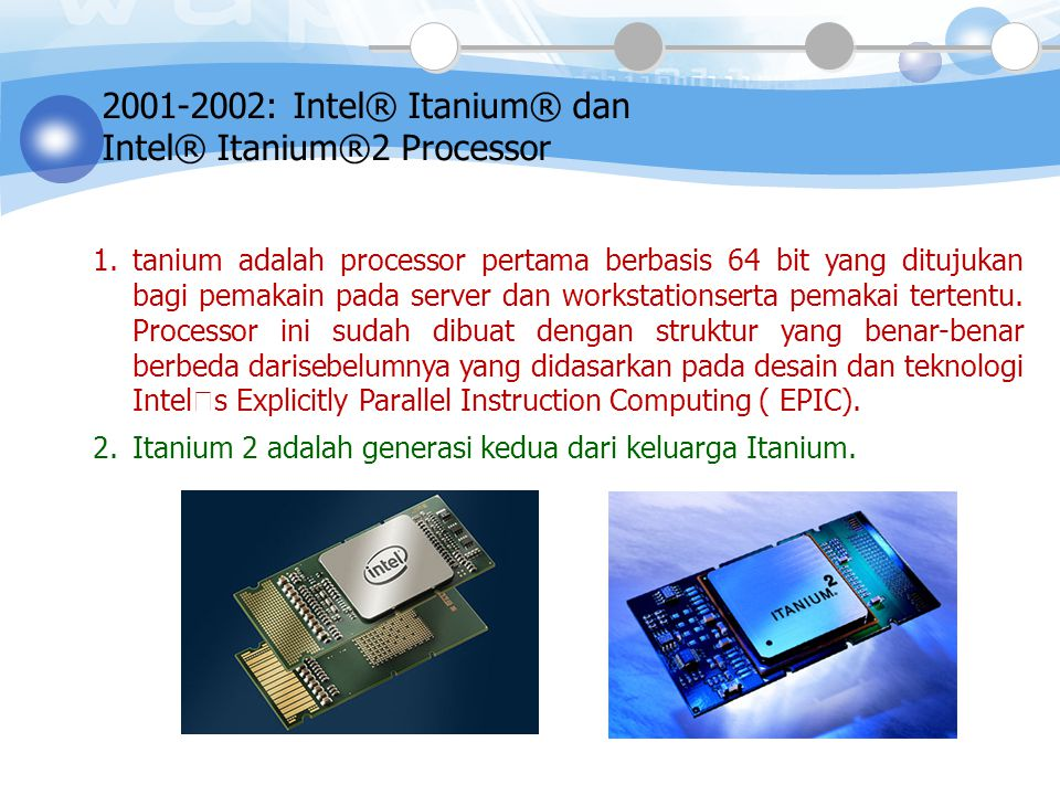 2000: Intel® Pentium® 4 Processor  Chipset 855, dan Intel® PRO/WIRELESS 2100 adalah komponen dari Intel® Centrino™.