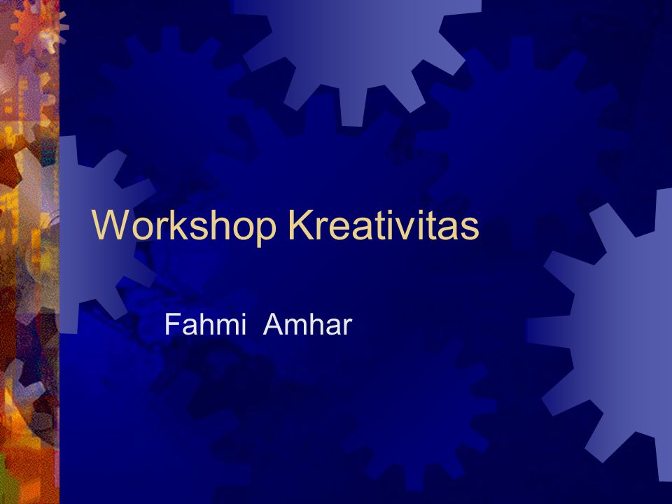 Workshop Kreativitas Fahmi Amhar