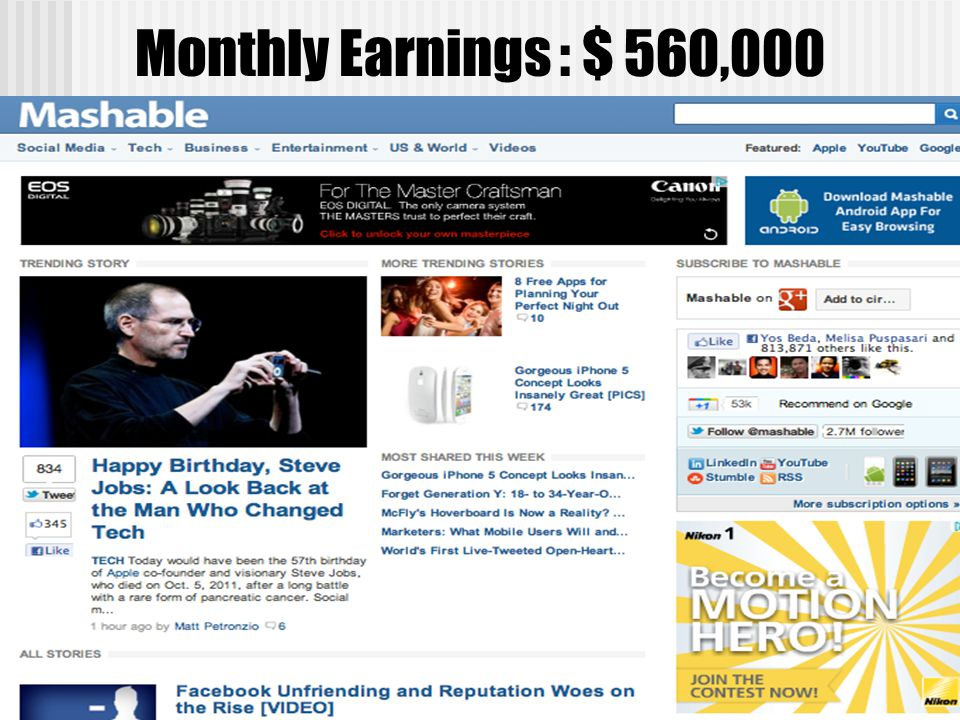 Monthly Earnings : $ 560,000