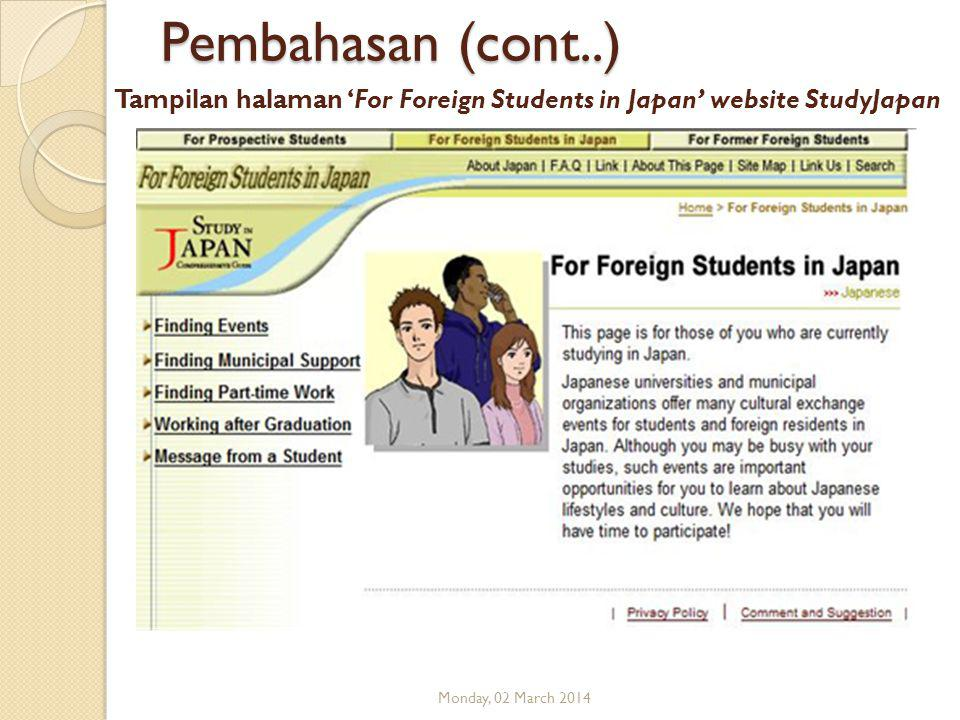 Tampilan halaman 'For Foreign Students in Japan' website StudyJapan Monday, 02 March 2014 Pembahasan (cont..)