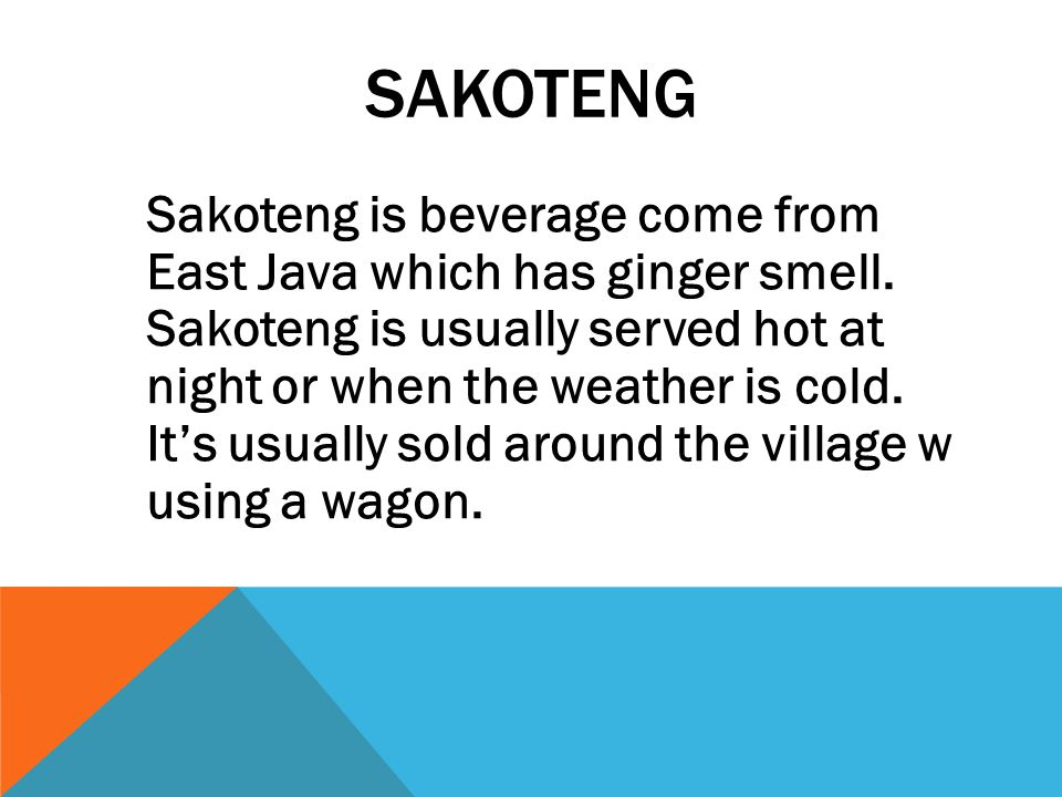 S A K O T E N G Traditional food of Central Java.