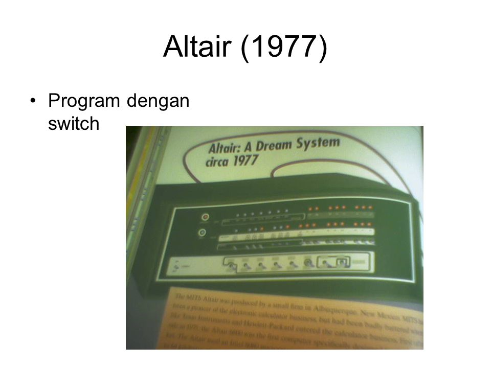 Altair (1977) •Program dengan switch