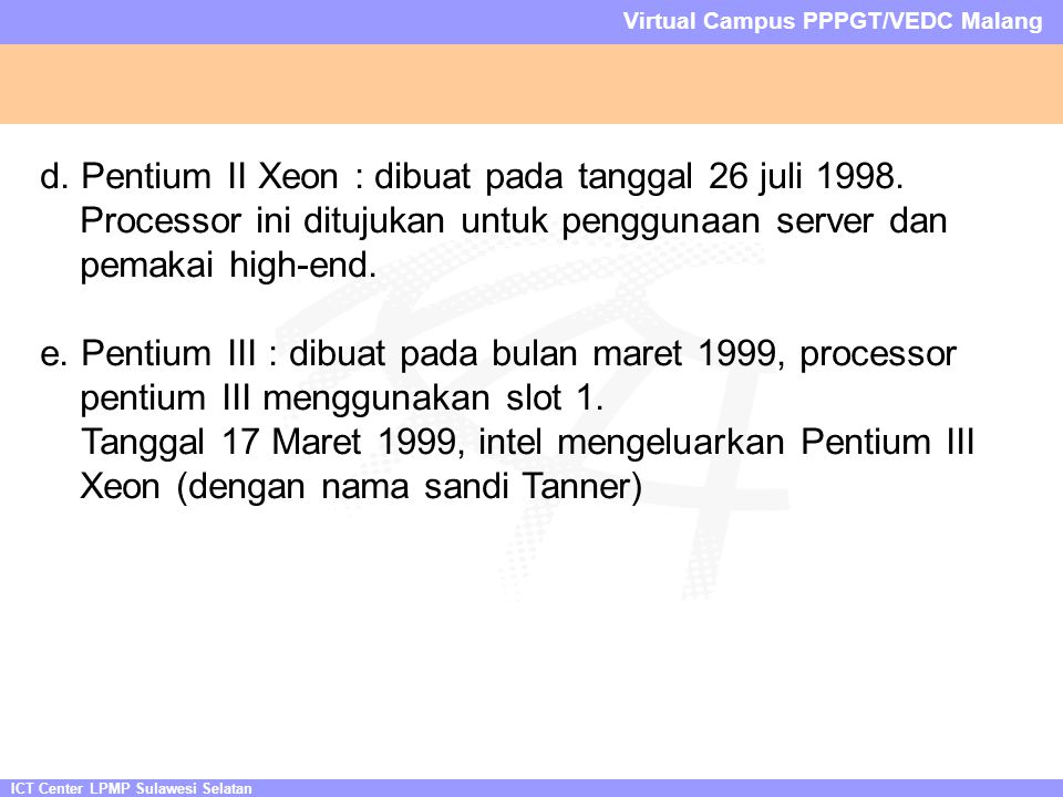 ICT Center LPMP Sulawesi Selatan Virtual Campus PPPGT/VEDC Malang d.