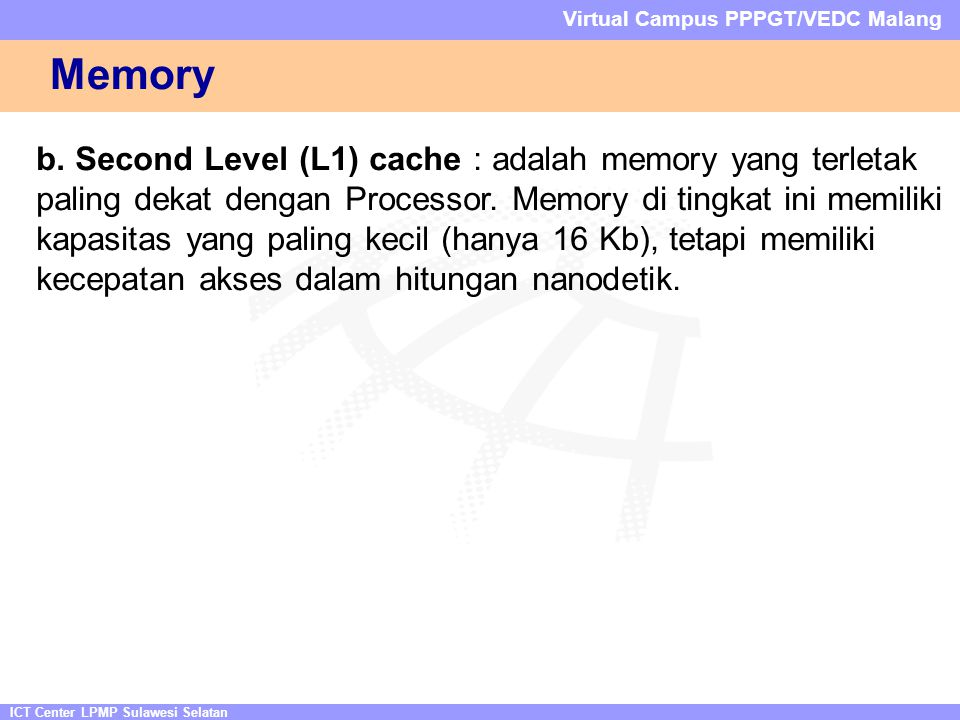 ICT Center LPMP Sulawesi Selatan Virtual Campus PPPGT/VEDC Malang Memory b.