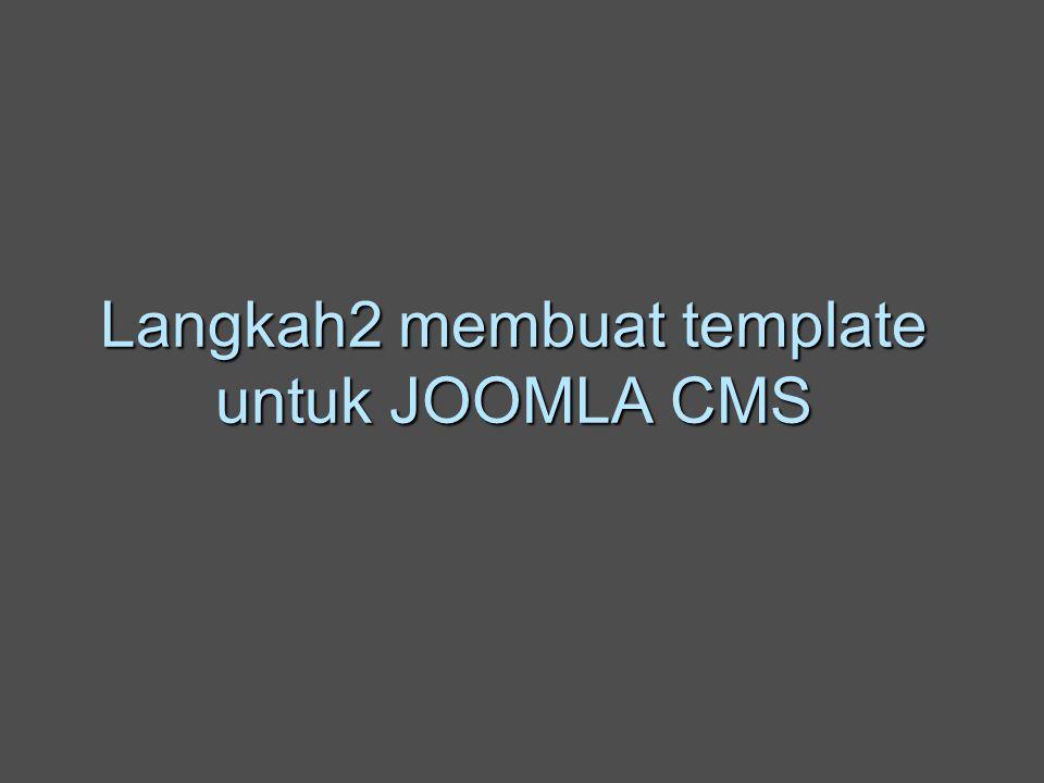 Langkah2 Membuat Template Untuk Joomla Cms Step 1 Membuat Layout