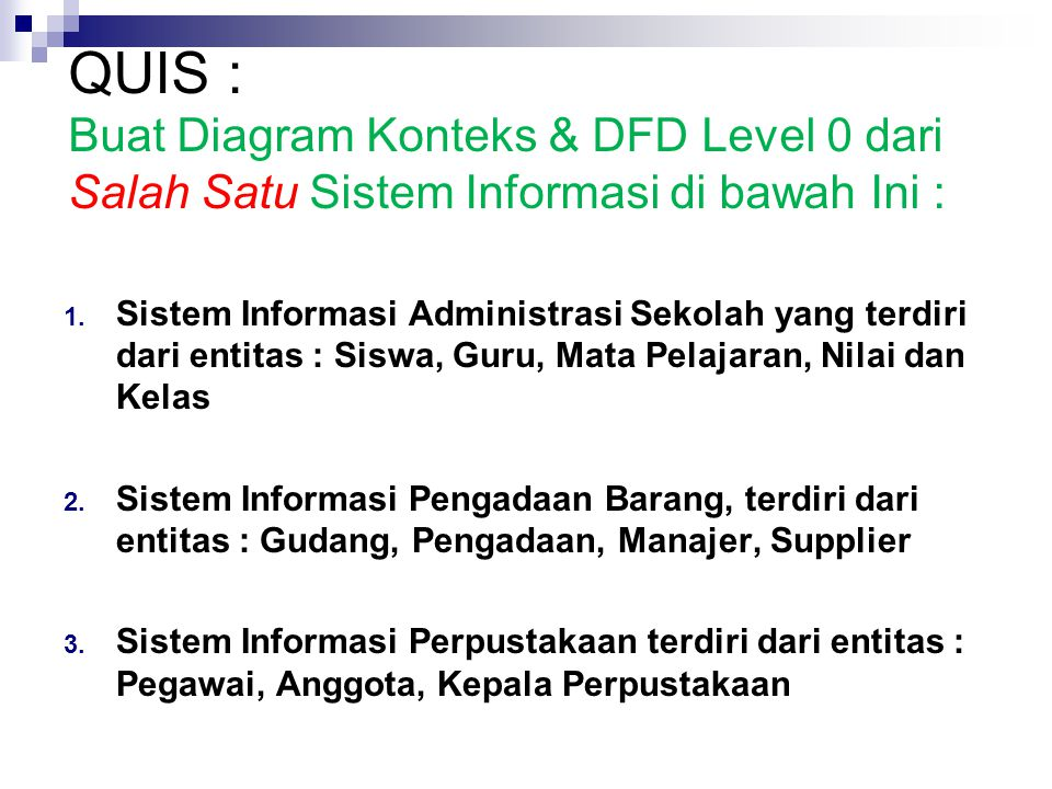 Data flow diagram oleh didik tristianto mkom ppt download quis buat diagram konteks dfd level 0 dari salah satu sistem informasi di bawah ccuart Gallery
