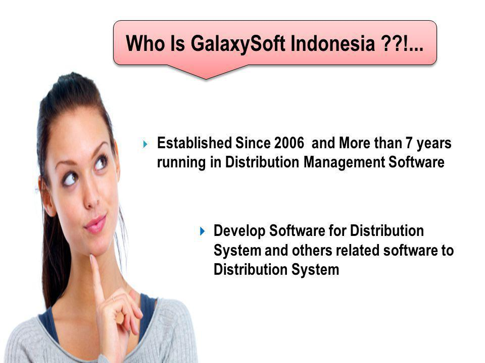 Who Is GalaxySoft Indonesia !...