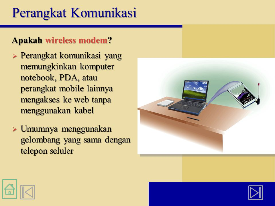Apakah wireless modem.