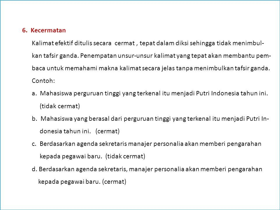 Bahasa Indonesia Lanjutan Pokok Materi A Kalimat Efektif B