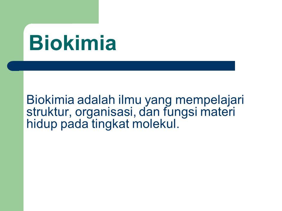 Biokimia Adalah Ilmu Yang Mempelajari