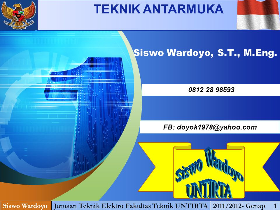 LOGO Add your company slogan Siswo Wardoyo, S.T., M.Eng.