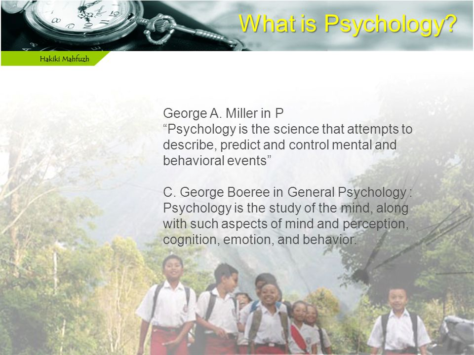 What is Psychology. George A.