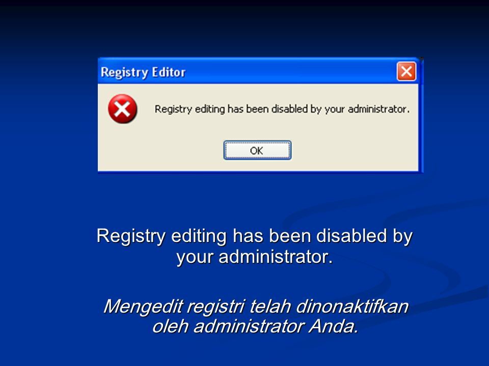 Registry editing has been disabled by your administrator.