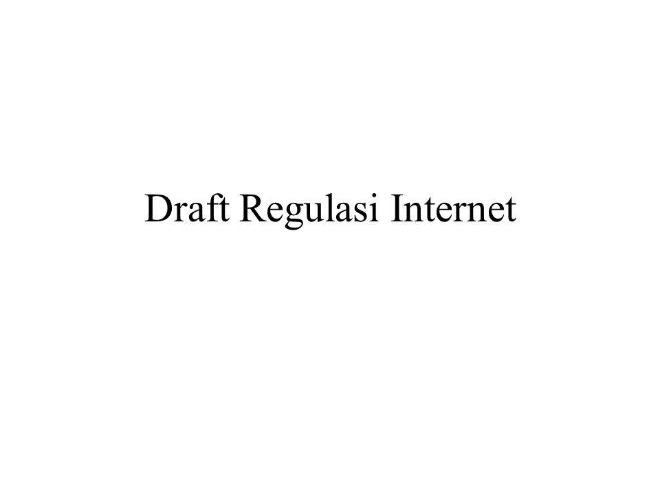 Draft Regulasi Internet
