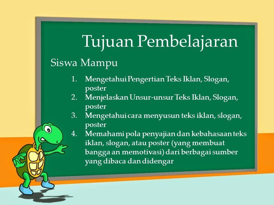 Teks Iklan Slogan Poster Kompetensi Dasar 3 3 Mengidentifikasi