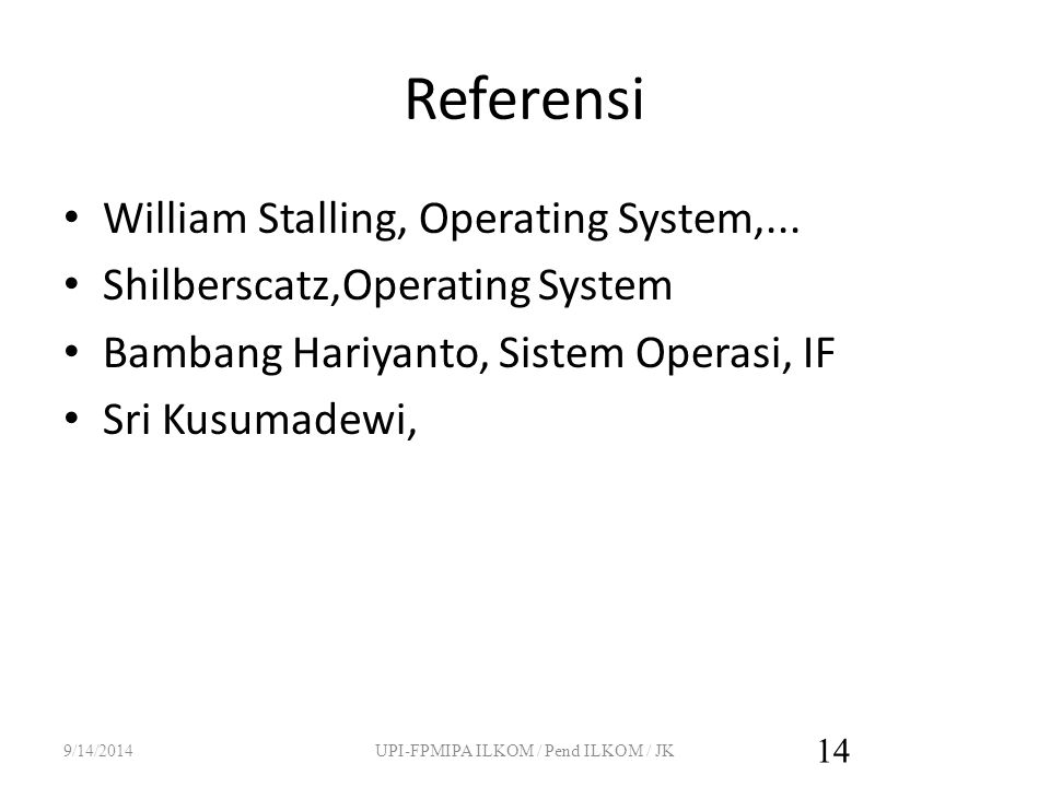 Referensi William Stalling, Operating System,...