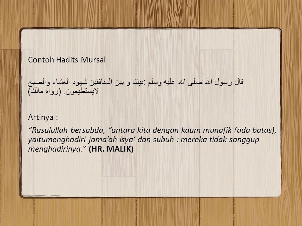 Contoh Hadits Dhaif Mursal 90