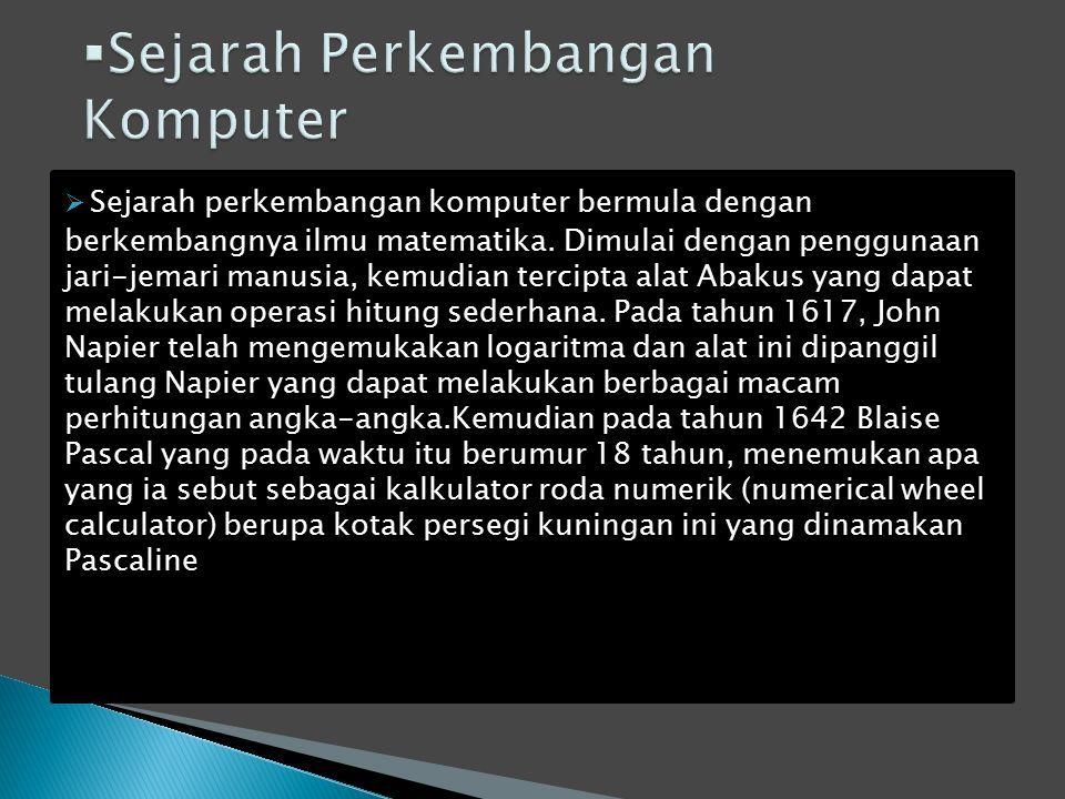 Komputer Adalah Alat Yang Dipakai Untuk Mengolah Data Menurut Prosedur Yang Telah Dirumuskan Kata Computer Semula Dipergunakan Untuk Menggambarkan Ppt Download